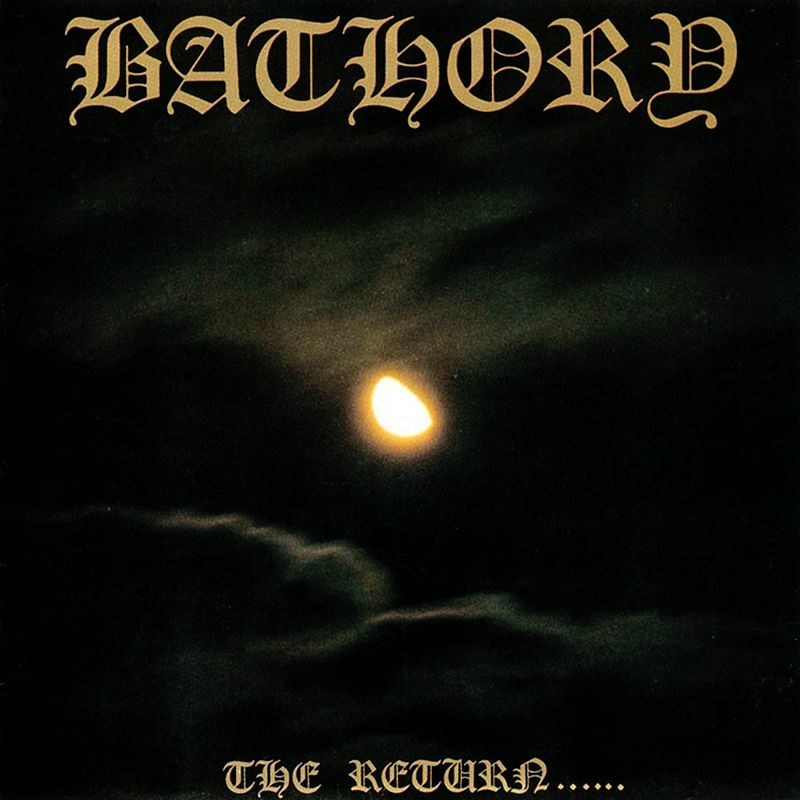 bathory the return le scribe du rock