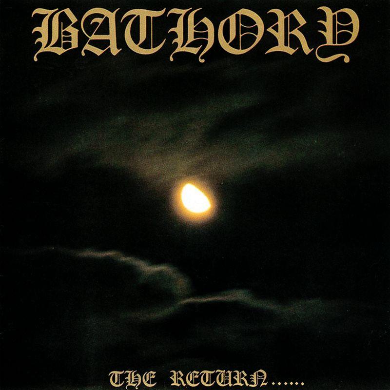 bathory the return le scribe du rock